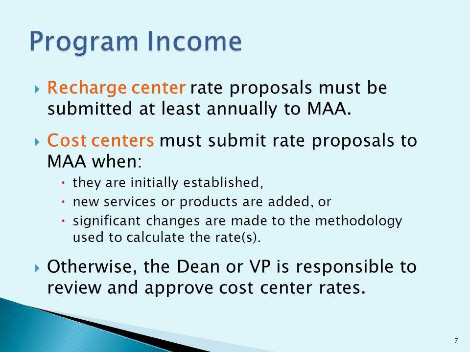  Recharge center rate proposals must be submitted at least annually to MAA.