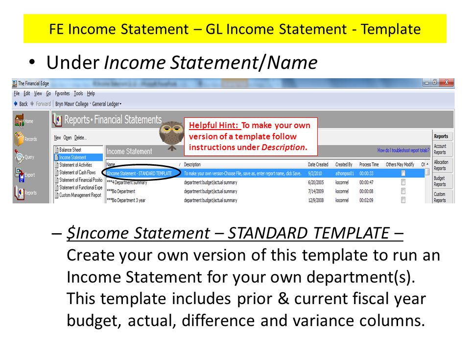 FE Income Statement – GL Income Statement – New Income Statement Create a new Income Statement by clicking on New.