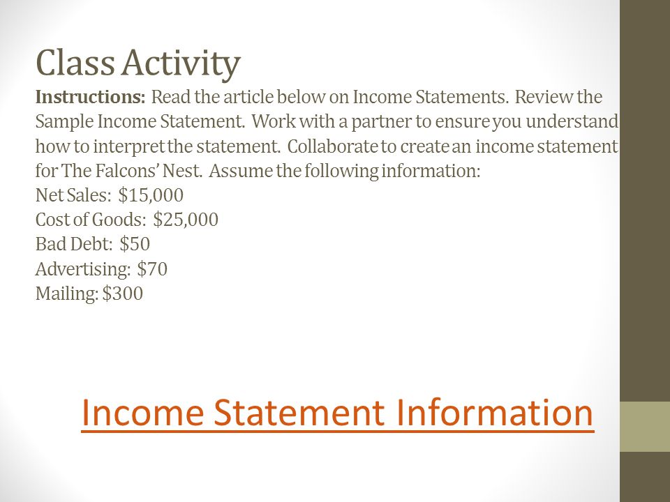 Class Activity Instructions: Read the article below on Income Statements.