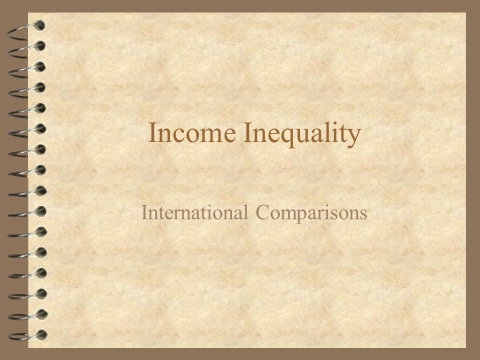 Income Inequality International Comparisons