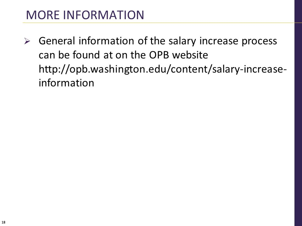 18  General information of the salary increase process can be found at on the OPB website   information MORE INFORMATION