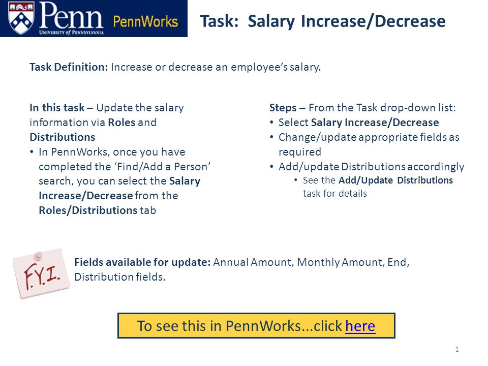 Task: Salary Increase/Decrease To see this in PennWorks...click herehere Task Definition: Increase or decrease an employee's salary.