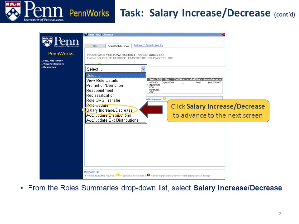 3 Task: Salary Increase/Decrease (cont'd) Update Role and Distribution information as required Click [Submit] to complete