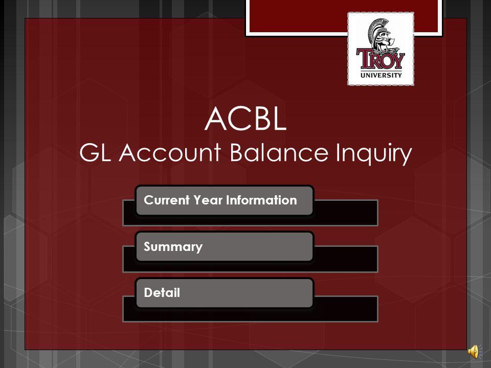 GLTB General Ledger Trial Balance Simply enter through this screen