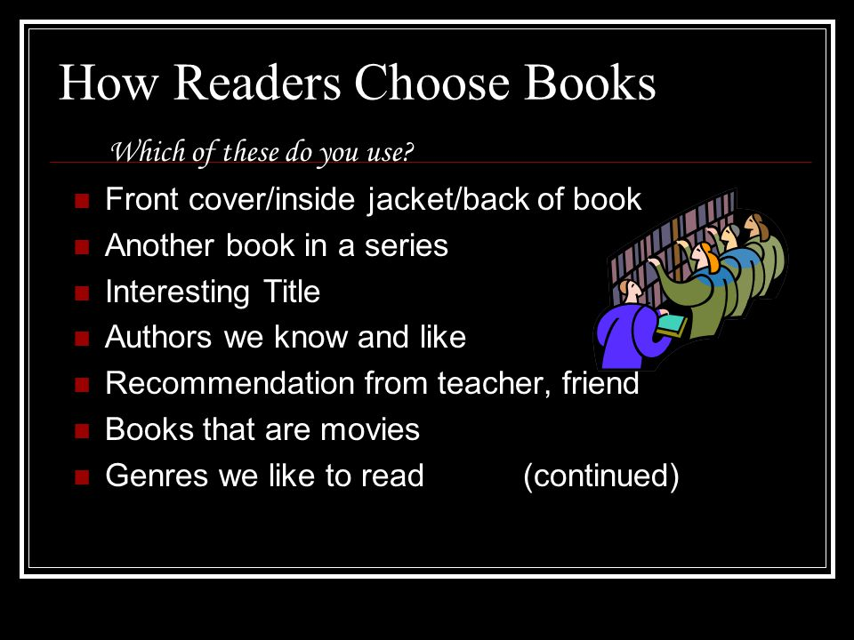 How Readers Choose Books Which of these do you use.