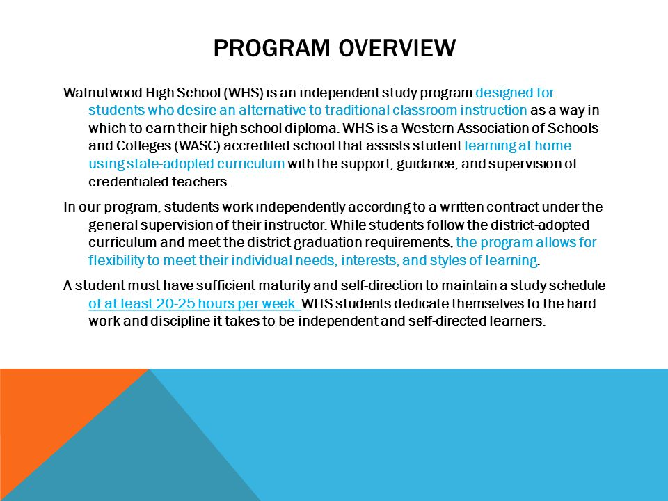 THE CALIFORNIA DEPARTMENT OF EDUCATION Independent study is a different way of learning.