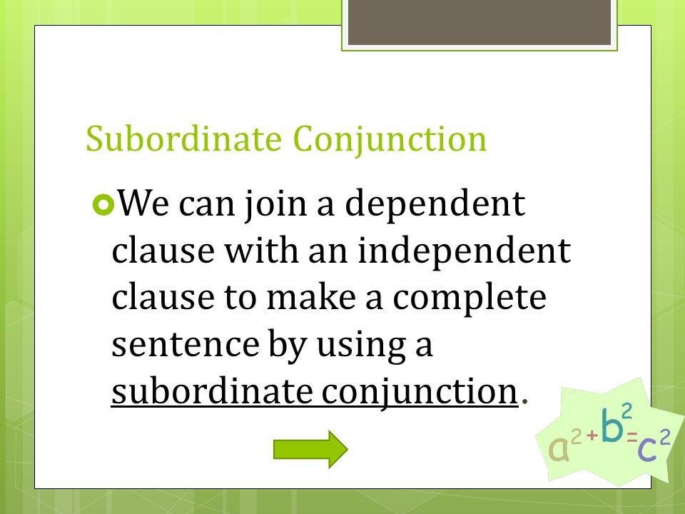Sentence Fragments  Using an dependent clauses on its own is what we call the dreaded sentence fragment.