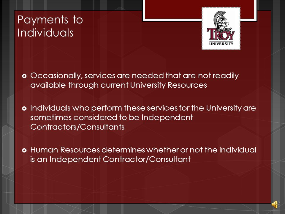 Payments to Individuals  Independent Contractor/Consulting Agreements Purchasing Presented by: Michelle Hodge