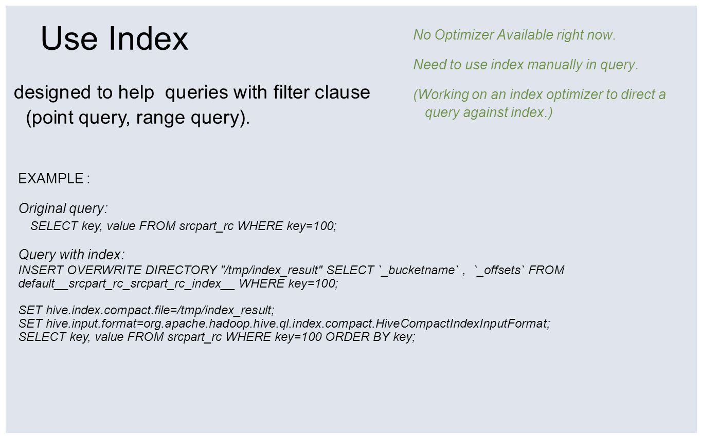 Use Index No Optimizer Available right now. Need to use index manually in query.