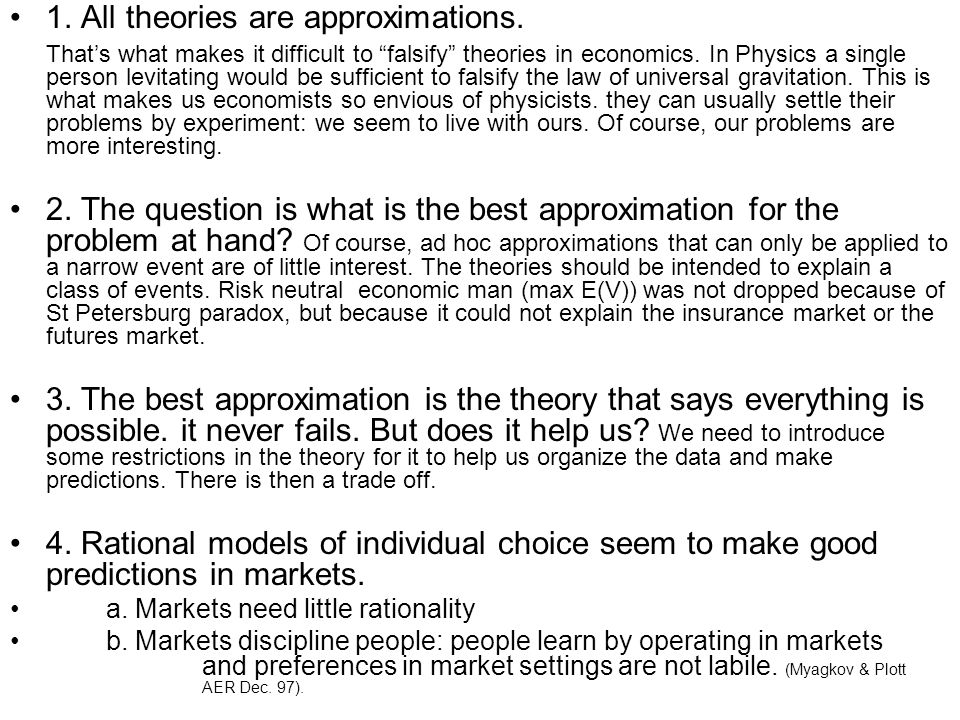 1. All theories are approximations.