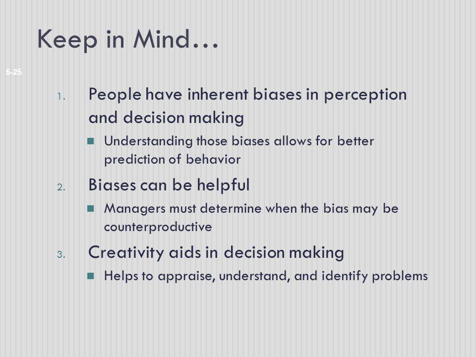 Keep in Mind… 5-25 1.
