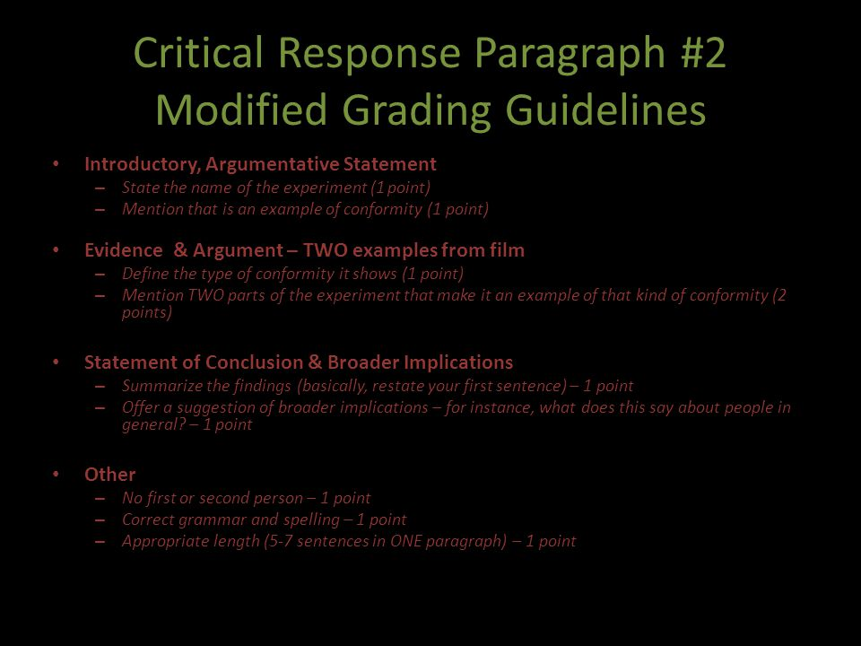 Critical Response Paragraph #2 Modified Grading Guidelines Introductory, Argumentative Statement – State the name of the experiment (1 point) – Mentio
