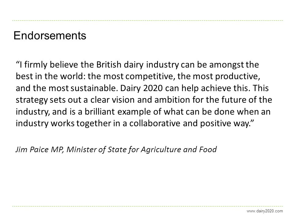 I firmly believe the British dairy industry can be amongst the best in the world: the most competitive, the most productive, and the most sustainable.