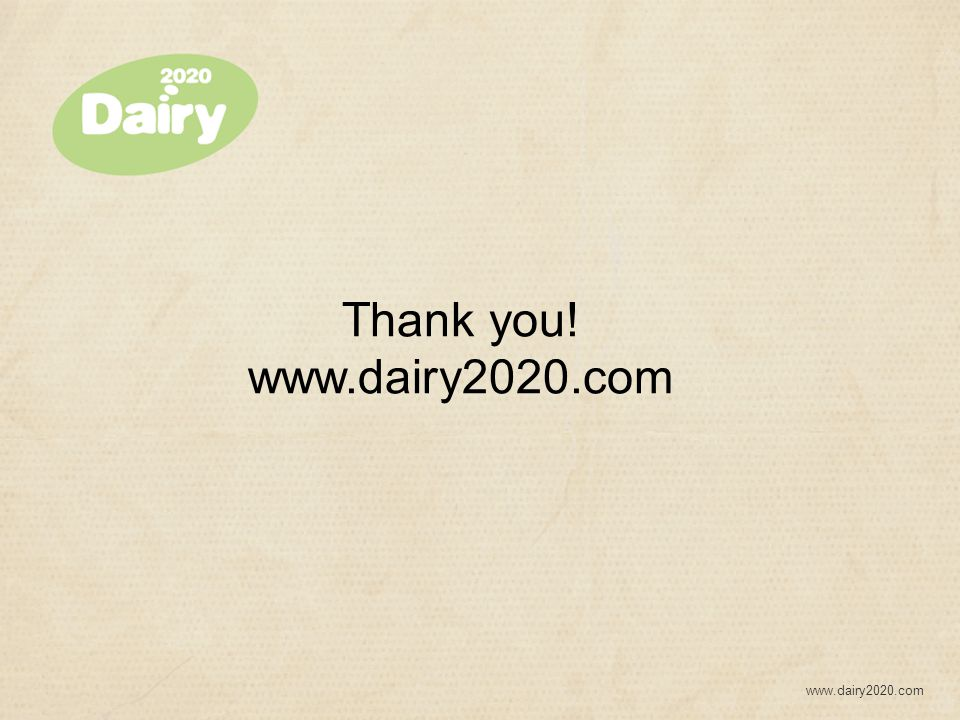 www.dairy2020.com Thank you! www.dairy2020.com