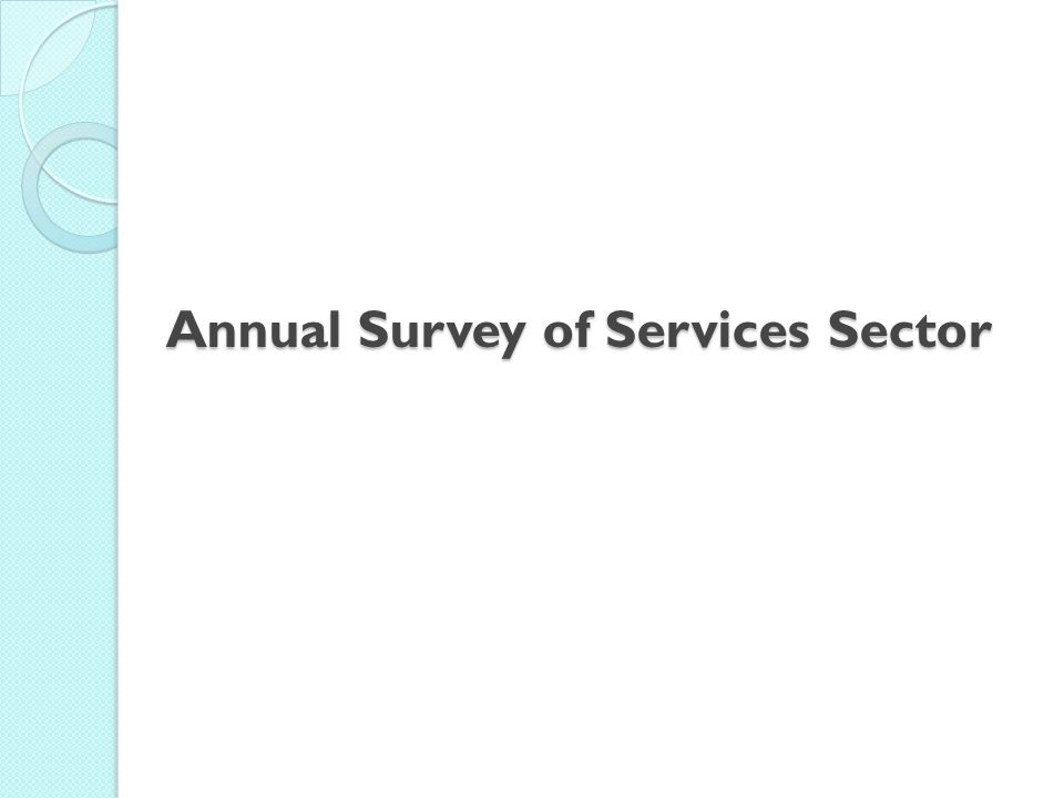 Annual Survey of Services Sector