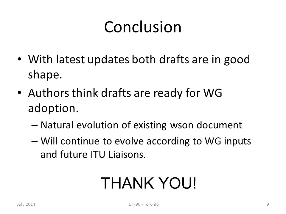 Conclusion With latest updates both drafts are in good shape.