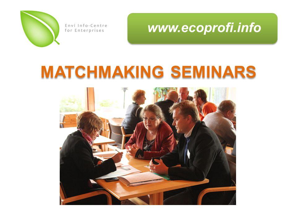 www.ecoprofi.info MATCHMAKING SEMINARS