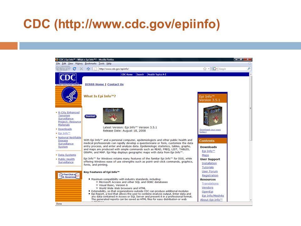 CDC (http://www.cdc.gov/epiinfo)