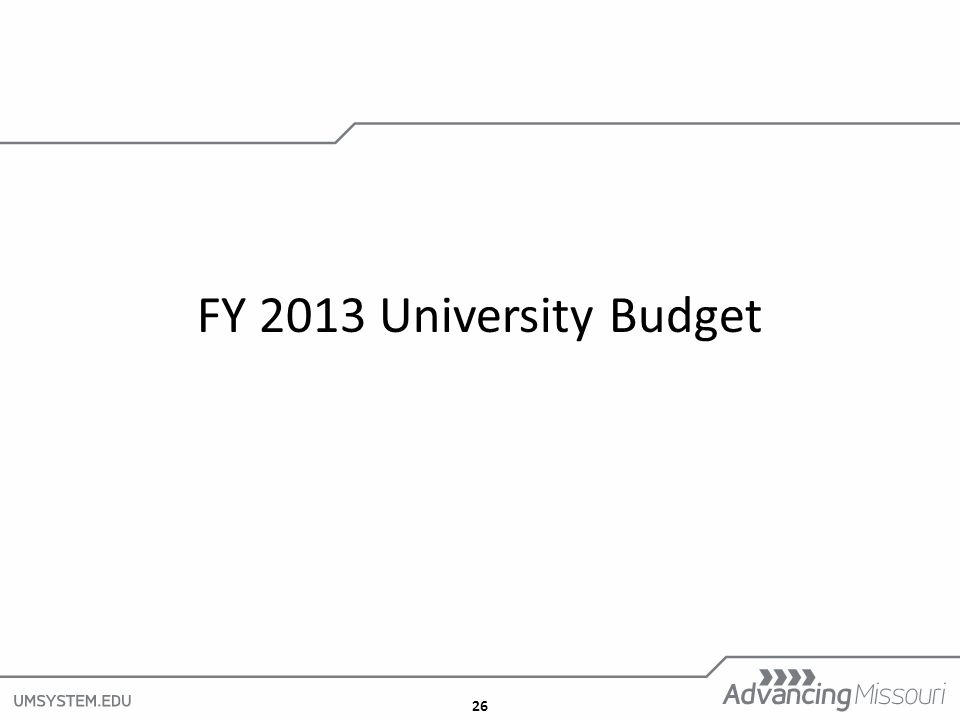 26 FY 2013 University Budget