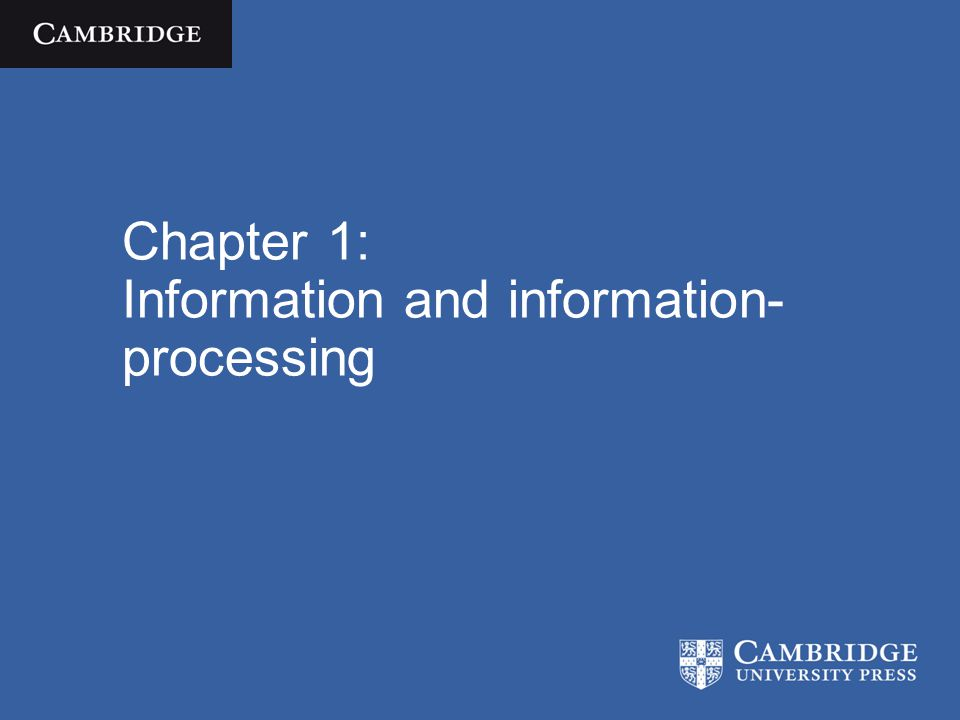 Chapter 1: Information and information- processing