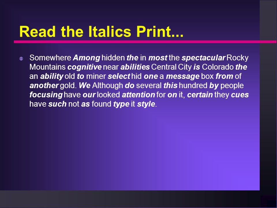 Read the Italics Print...  Somewhere Among hidden the in most the spectacular Rocky Mountains cognitive near abilities Central City is Colorado the a
