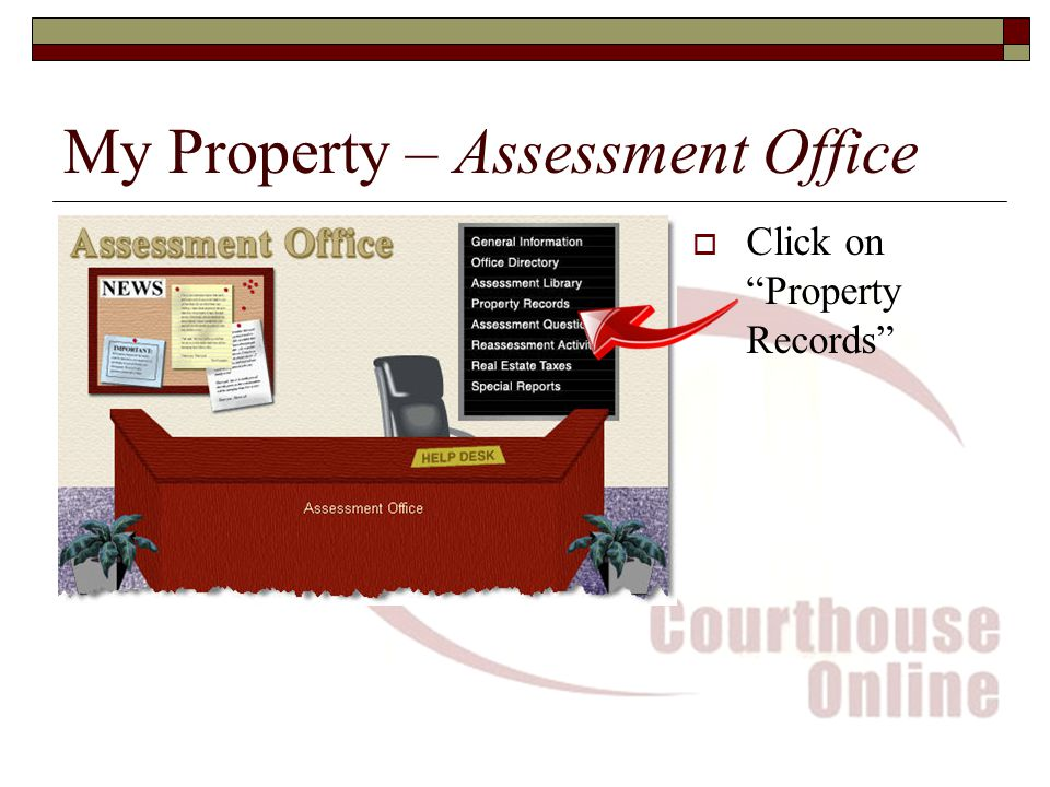 My Property – Assessment Office  Click on Property Records