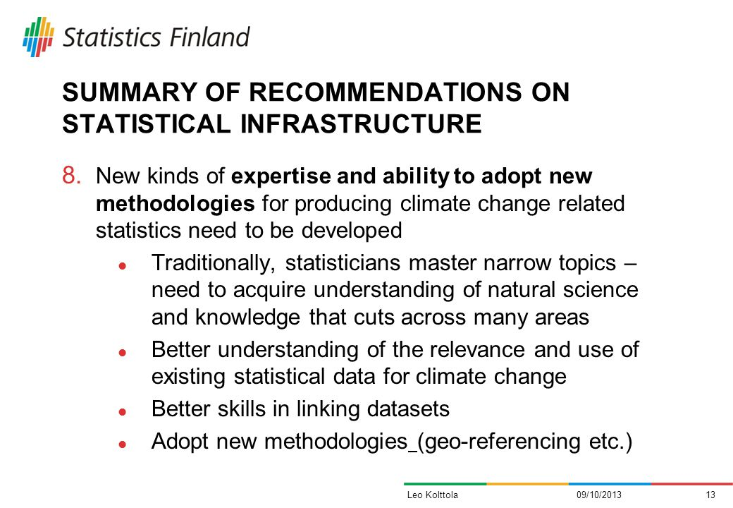 SUMMARY OF RECOMMENDATIONS ON STATISTICAL INFRASTRUCTURE 8.