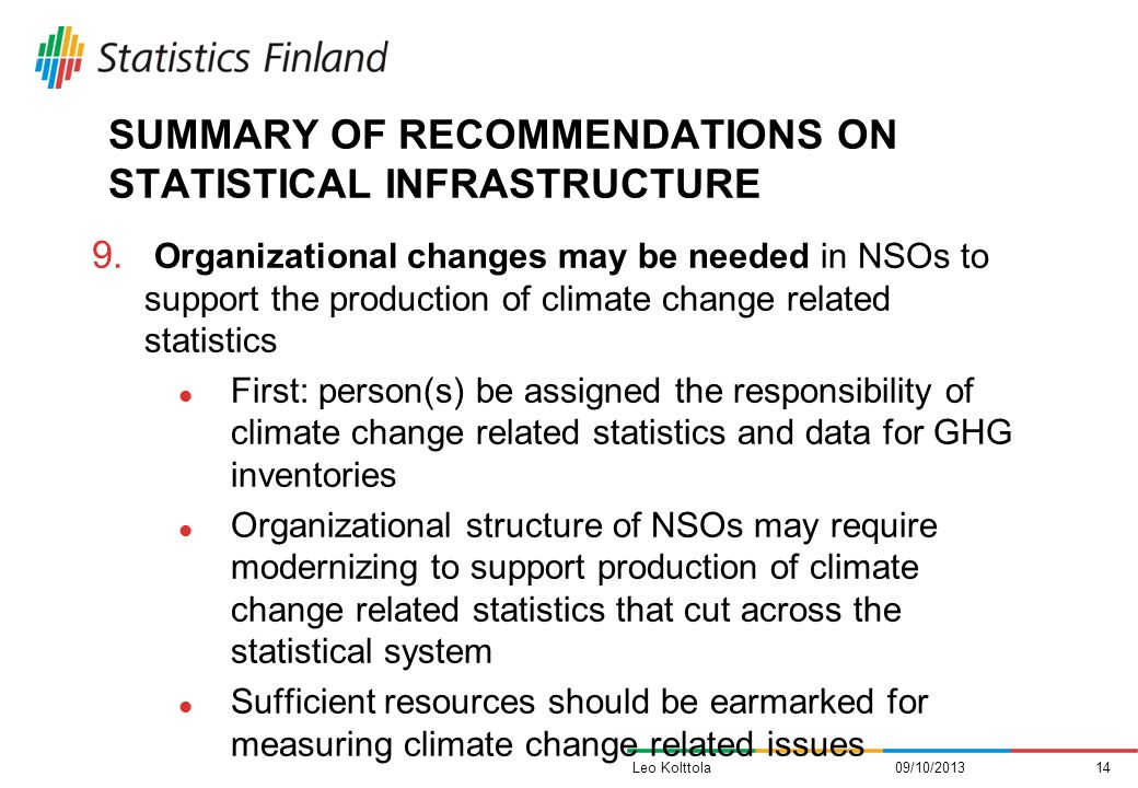 SUMMARY OF RECOMMENDATIONS ON STATISTICAL INFRASTRUCTURE 9.
