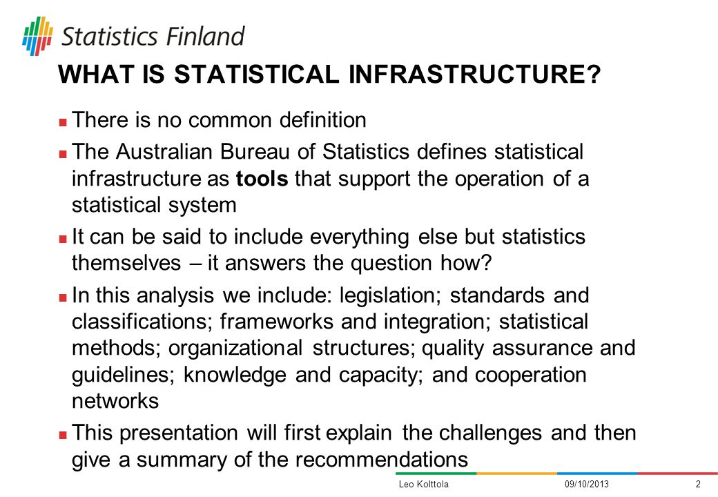 WHAT IS STATISTICAL INFRASTRUCTURE.