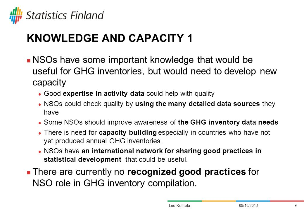 KNOWLEDGE AND CAPACITY 1 NSOs have some important knowledge that would be useful for GHG inventories, but would need to develop new capacity Good expe
