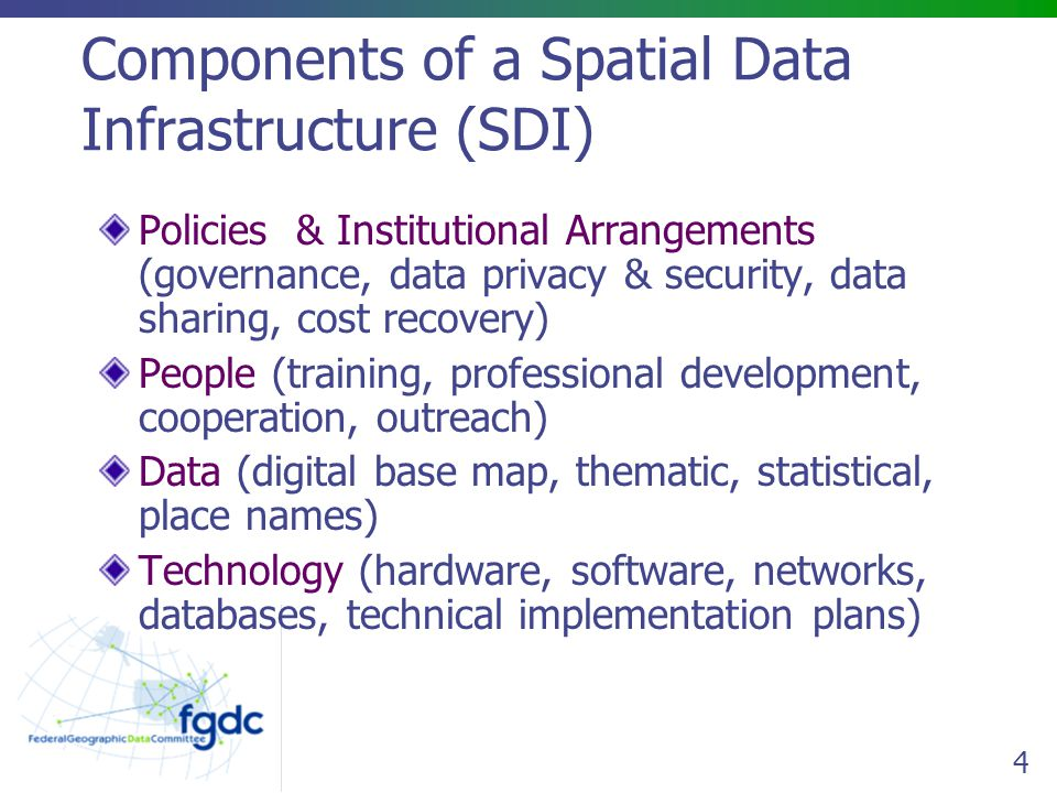 F Special-use thematic layers are built and described as available geospatial data F Common data layers are being defined in the Framework activity MetadataMetadata FrameworkGEOdata