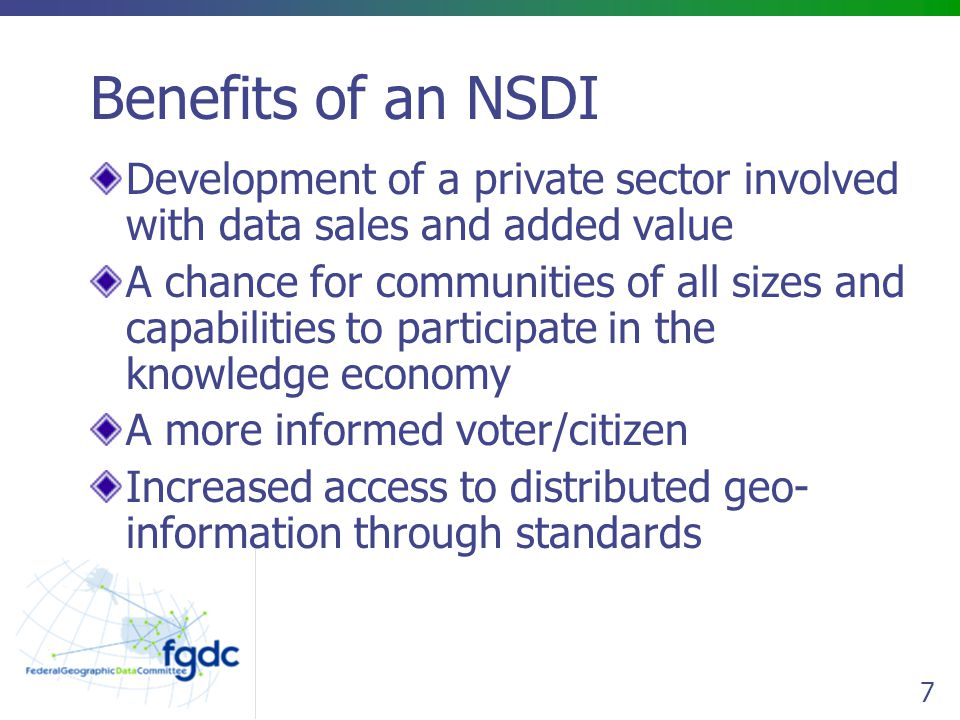ServicesServices The NSDI includes the services to help discover and interact with data MetadataMetadata FrameworkGEOdata