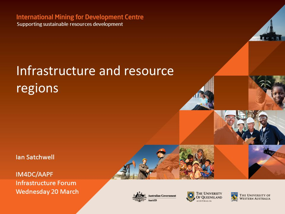 Outline Minerals and energy market and development overview ● More than just mining Pilbara case study ● Overview ● Phases of development ● Key infrastructure issues though the phases ● Current planning approaches ● Some lessons learned Leading practice in infrastructure planning and development World Bank Economic Resource Corridor concept 2