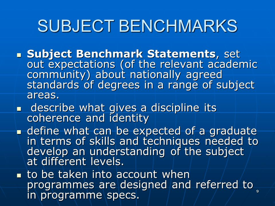20 UNIVERSITY PROCESSES It is a condition of programme approval for all awards that submission documentation contain a programme specification, whose learning outcomes are required to conform to the FHEQ and to subject benchmarking statements, where published.
