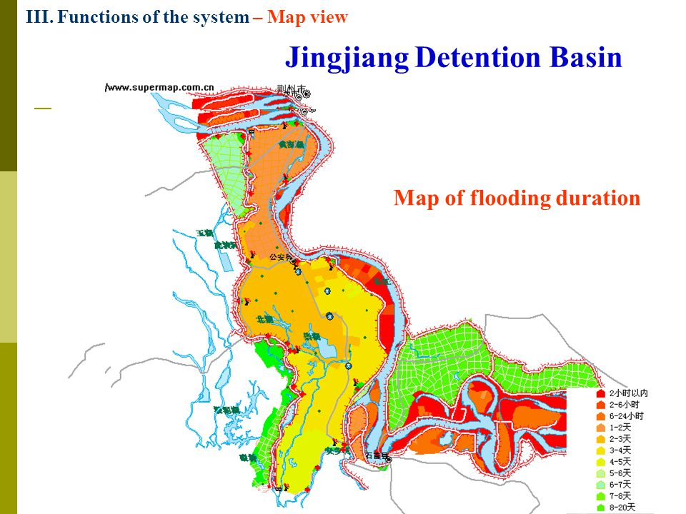 Jingjiang Detention Basin Map of water depth Map of flood arrival time Map of flooding duration III.