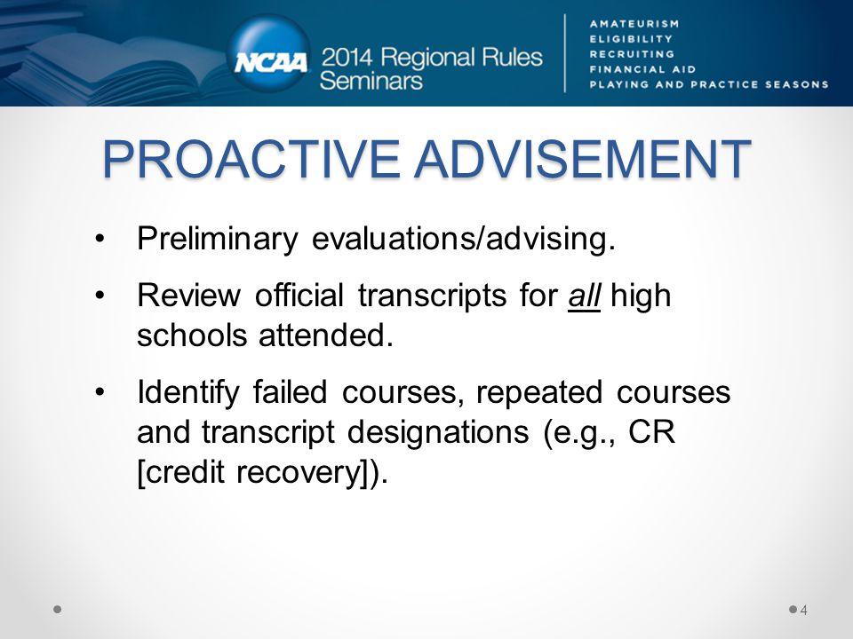 PROACTIVE ADVISEMENT Ask the PSA or high school administrators to identify nontraditional courses or programs.