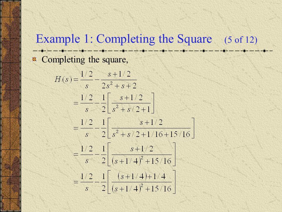 We have where If we let h(t) = L -1 {H(s)}, then by Theorem 6.3.1.