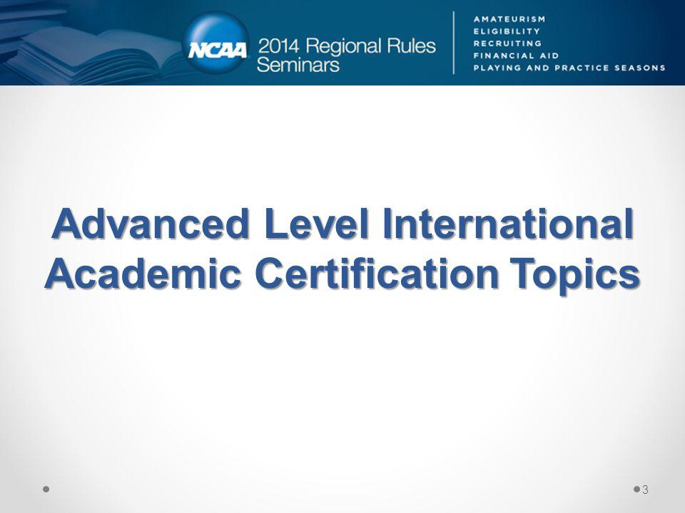 Advanced Level International Academic Certification Topics 3