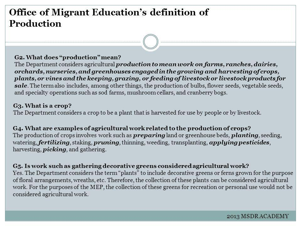 Office of Migrant Education's definition of Production G2.