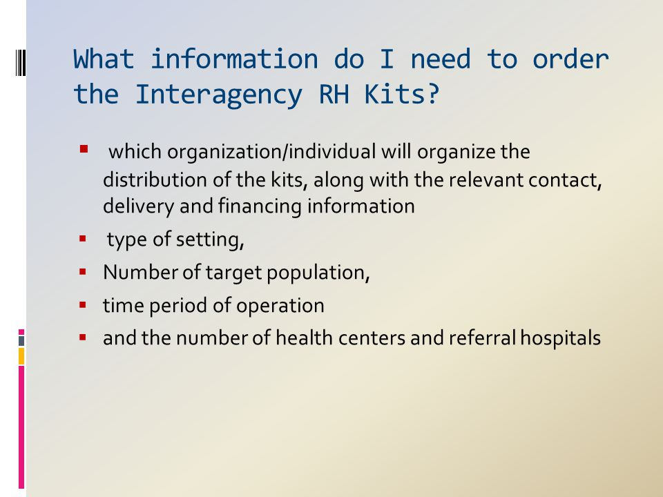What information do I need to order the Interagency RH Kits?  which organization/individual will organize the distribution of the kits, along with th
