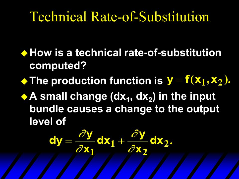 Technical Rate-of-Substitution  How is a technical rate-of-substitution computed.