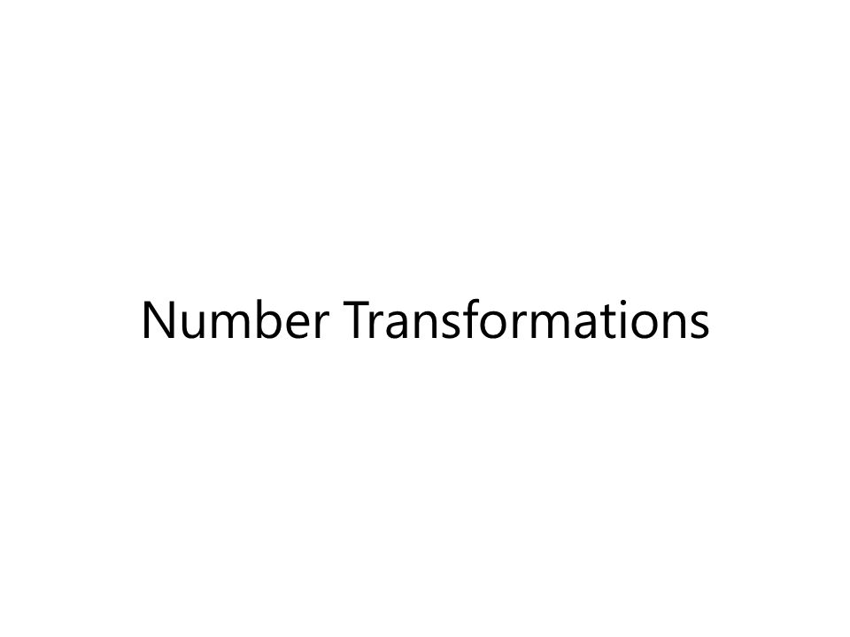 Number Transformations