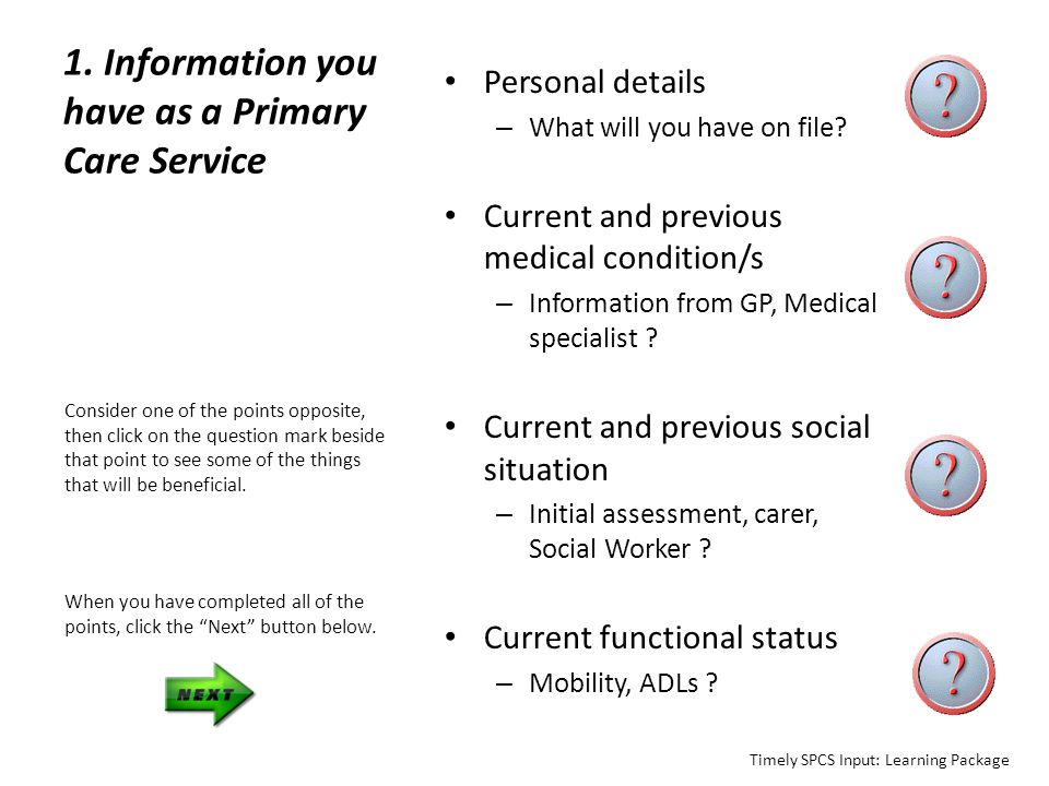 1. Information you have as a Primary Care Service Personal details – What will you have on file? Current and previous medical condition/s – Informatio