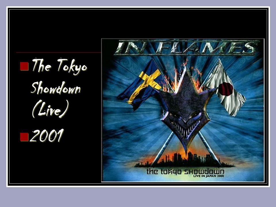 The Tokyo Showdown (Live) The Tokyo Showdown (Live) 2001 2001