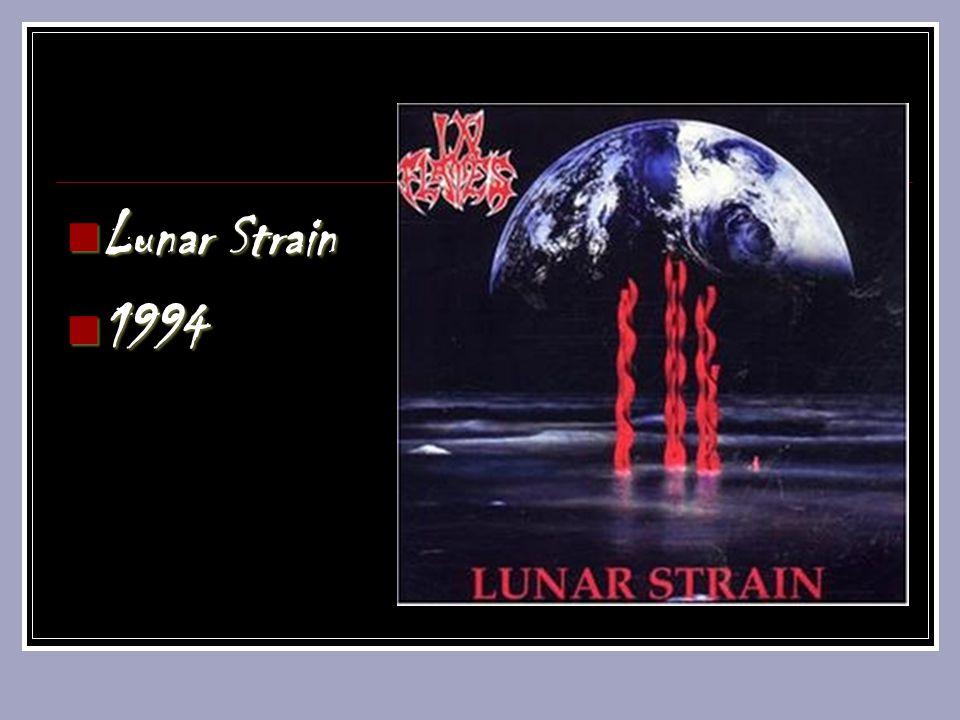 Lunar Strain Lunar Strain 1994 1994