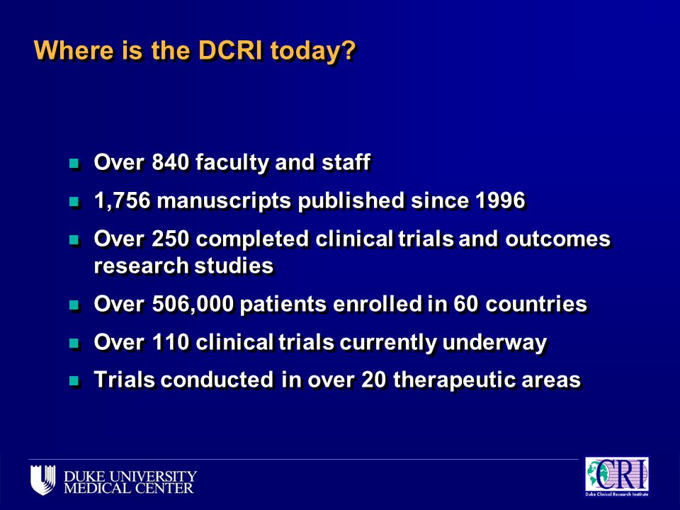 Where is the DCRI today.
