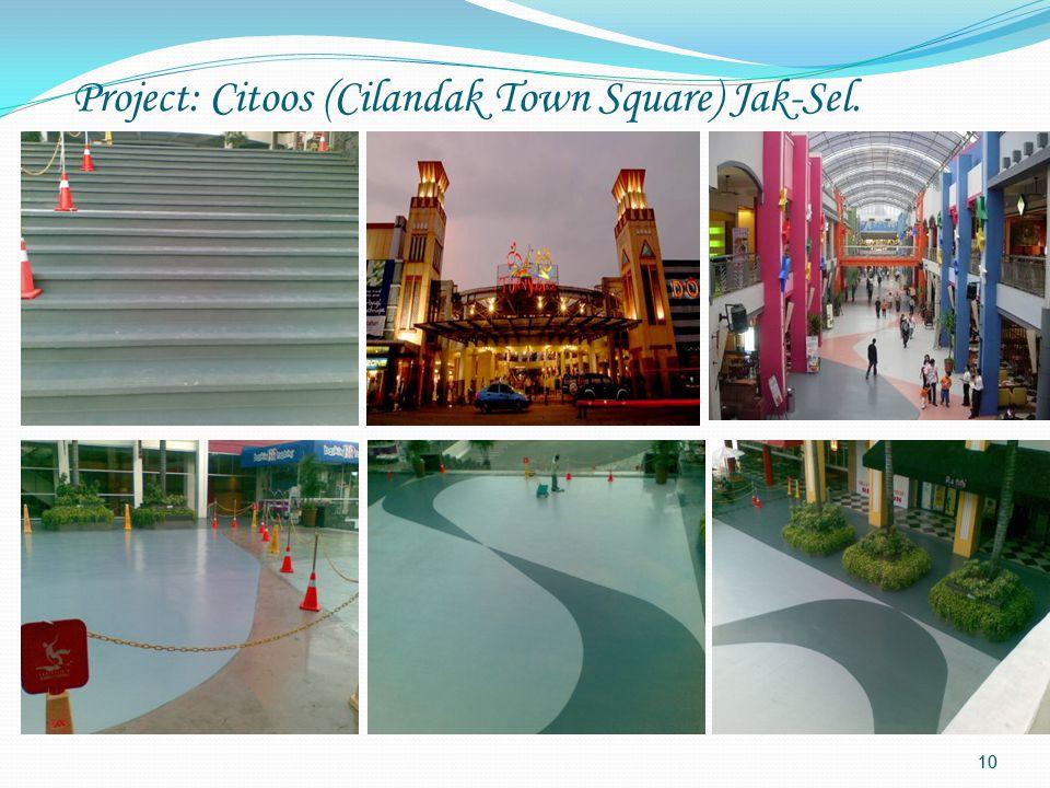 9 9 Project:Citos (Cilandak Town Square) Jl. TB. Simatupang Kav.