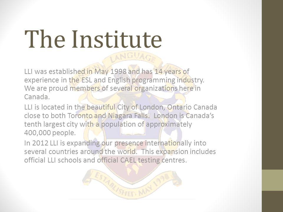 LLI Pathway University Entrance Program London Languages has a pathway program with Acadia University.