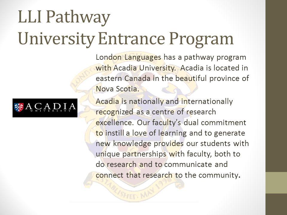 LLI Pathway University Entrance Program London Languages has a pathway program with Trent University.