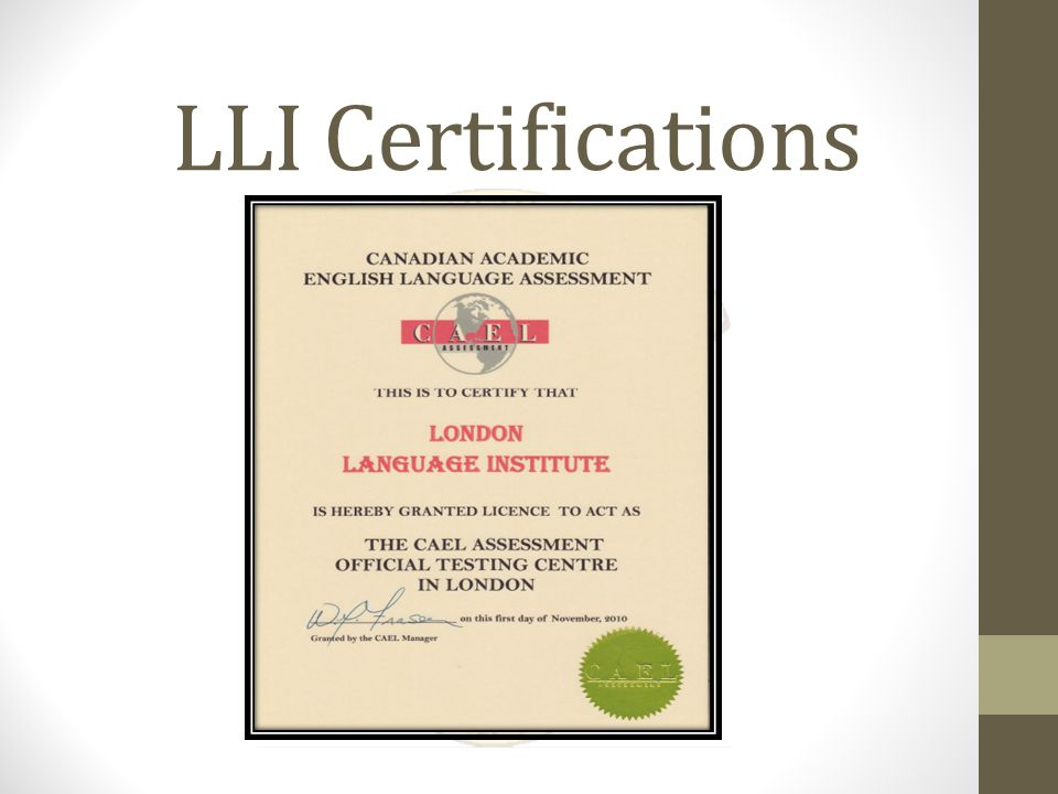 The Institute LLI has been approved by the Ministry of Education in Ontario Canada through the Ministry of Training Colleges and Universities.